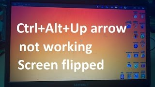 Download Ctrl Alt Up arrow not working Solution - Change display orientation Landscape / portrait (flipped) Video