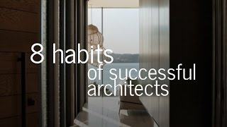Download 8 Habits of Successful Architects Video