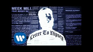 Download Meek Mill - Letter to Nipsey (feat. Roddy Ricch) Video
