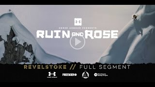 Download RUIN AND ROSE Revelstoke Full Segment Video