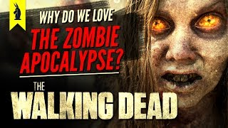 Download The Walking Dead: Why Do We Love the Zombie Apocalypse? –Wisecrack Edition Video