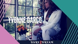 Download Dare to Dream-Kenya's musical sensation Yvonne Darcq opens up to life in 'I Can Sing' Video