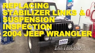 Download 2004 Jeep Wrangler Stabilizer Link Replacement & Suspension Inspection -EricTheCarGuy Video