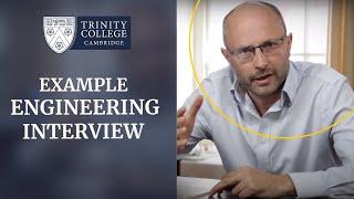 Download Example Cambridge Engineering Interview Video