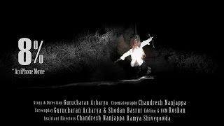 Download 8%   Kannada Telefilm   Found footage   iPhone movie   Short film Video
