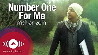 Download Maher Zain - Number One For Me   Official Music Video   ماهر زين Video