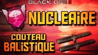 Download BO2 | Nucléaire au Couteau Balistique ?! (Ballistic knife Nuclear) Video