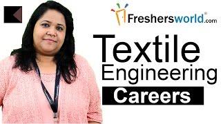 Download Textile Engineering Careers - Diploma , B.Tech, M.Tech, Ph.D, Salaries, Top Recruiters Video