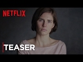 Download Amanda Knox | Teaser [HD] | Netflix Video