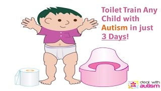 Download Autism Potty Training in 3 Days? Learn How! Video