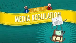 Download Media Regulation: Crash Course Government and Politics #45 Video