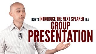 Download How to introduce the next speaker in a group presentation Video