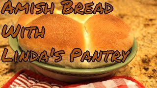 Download ~Amish White Bread Dinner Rolls With Linda's Pantry~ Video
