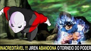 Download JIREN ABANDONA O TORNEIO DO PODER na luta final CONTRA GOKU ?! Dragon ball super ep 117 | TEORIAS Video