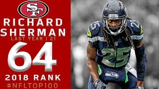 Download #64: Richard Sherman (CB, 49ers) | Top 100 Players of 2018 | NFL Video