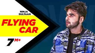 Download Flying Car (Full Song) | Ninja Ft. Sultaan | Latest Punjabi Song 2016 | Speed Records Video