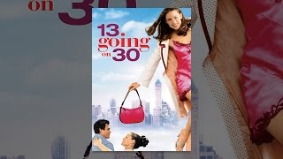 Download 13 Going On 30 Video
