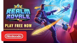Download Realm Royale - Free to Play Launch Trailer - Nintendo Switch Video