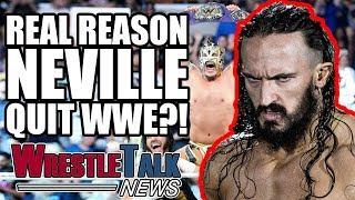 Download Real Reason Neville QUIT WWE?! | WrestleTalk News Oct. 2017 Video