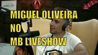 Download Miguel Oliveira - MB LIVESHOW Video