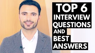 Download TOP 6 Job Interview Questions and Answers - Best Answer Examples Video