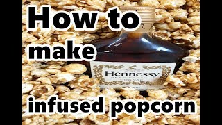 Download candy popcorn / hennessy popcorn how to make it with or without any kind of alcohol Video