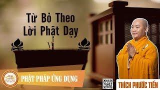 Download Cách Từ Bỏ Theo Lời Phật Dạy - Thầy Thích Phước Tiến mới nhất 2017 Video