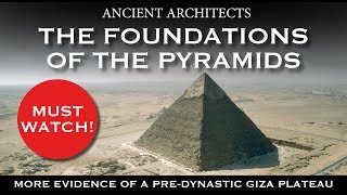 Download Proof of an Ancient Origin: The Foundations of the Pyramids of Egypt | Ancient Architects Video