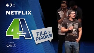 Download FILA DE PIADAS - NETFLIX - #47 Video