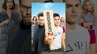 Download Neighbors 2: Sorority Rising Video