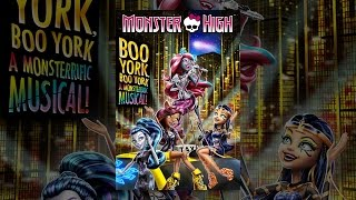 Download Monster High: Boo York, Boo York Video
