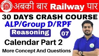 Download 10:00 AM - Railway Crash Course | Reasoning by Hitesh Sir | Day #07 | Calendar Part 2 Video