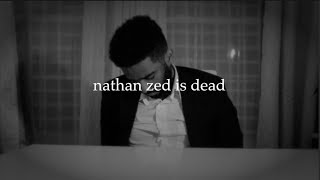Download nathan zed is dead. Video