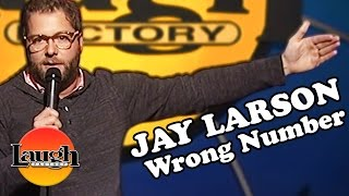 Download Jay Larson | Wrong Number | Stand-Up Comedy Video