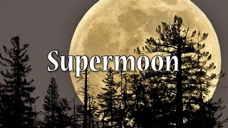 Download Supermoon 2016 Explained Video