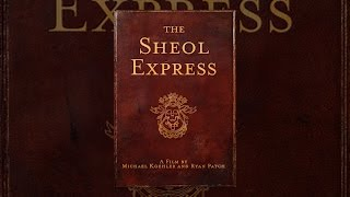 Download The Sheol Express Video