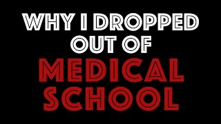 Download Why I dropped out of Medical School Video