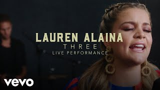 Download Lauren Alaina - ″Three″ Official Performance Video | Vevo Video