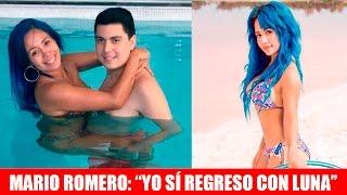 Download Mario Romero: ″YO SÍ REGRESO CON LUNA BELLA″ - FUERTES DECLARACIONES EN EXCLUSIVA Video