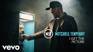 Download Mitchell Tenpenny - I Get the Picture (Audio) Video