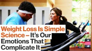 Download Weight Loss: Simple Science Until Our Emotions Intrude | Video