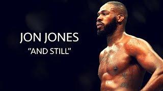 Download Jon Jones ″AND STILL″ Highlights 2017 HD Video