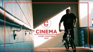 Download CINEMA BMX Corey Martinez Video Part 2017 Video