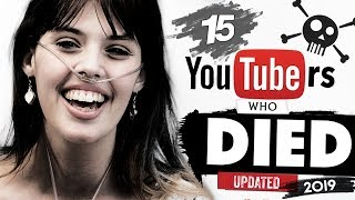 Download 15 YouTubers Who Passed Away | 2019 Update Video