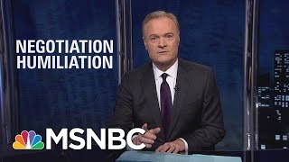 Download President Donald Trump's First Negotiation Was A Humiliation | The Last Word | MSNBC Video