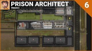 Download Let's Play - Prison Architect (Prison 8) - Part 6 Video