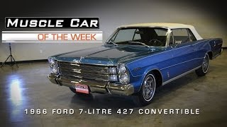 Download Muscle Car Of The Week Video #20: 1966 Ford 7-Litre R-Code 427 Convertible Video