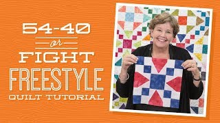 Download Make a ″54-40 or Fight Freestyle″ Quilt with Jenny! Video