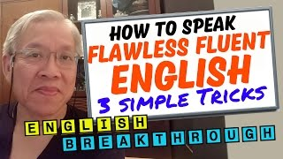 Download 3 Simple Tricks - Speak Flawless Fluent English-Naturally and Native-like Video