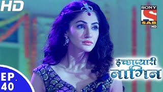 Download Icchapyaari Naagin - इच्छाप्यारी नागिन - Episode 40 - 21st November, 2016 Video